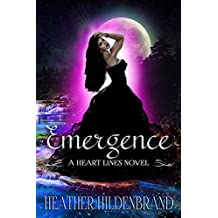 Emergence: (New Adult Paranormal Romance) (Heart Lines Series Book 6)