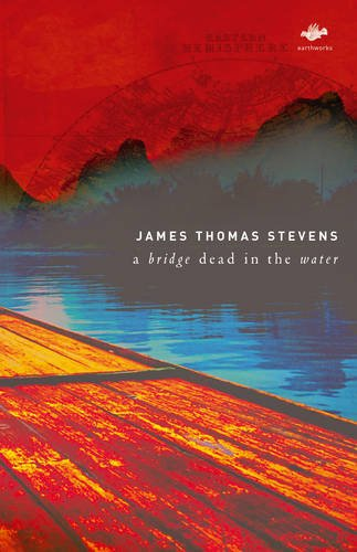 A Bridge Dead in the Water (Earthworks Series) by Brand: Salt Publishing