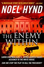 The Enemy Within - Crisis in Washington: A novel of the U.S. Secret Service
