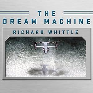 The Dream Machine Audiobook
