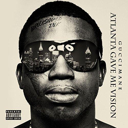 Atlanta Gave Me Vision [Explicit]
