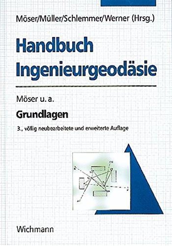 Handbuch Ingenieurgeodäsie. Grundlagen