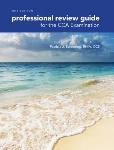 Professional Review Guide for the CCA Examination, 2016 Edition includes Quizzing, 2 terms (12 months) Printed Access - Price Usa Review