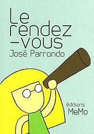 Le rendez-vous par José Parrondo