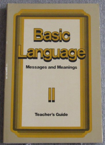 Basic Language : Messages and Meanings II (Teacher's Guide)