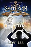 Andy Smithson: Power of the Heir's Passion, Prequel Novella