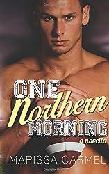 One Northern Morning: (Southern Nights Novella series #2)