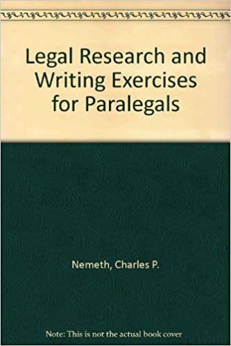 Book Legal Research and Writing Exercises for Paralegals by Charles P. Nemeth (1992-08-01)