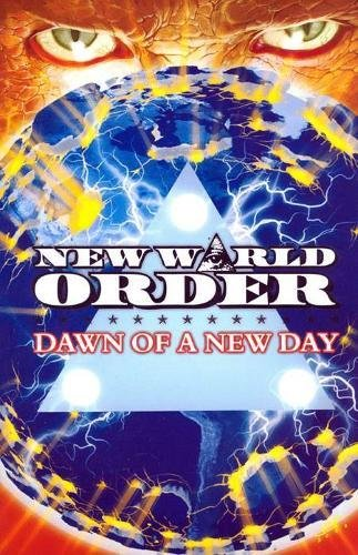 Download New World Order: Dawn Of A New Day pdf