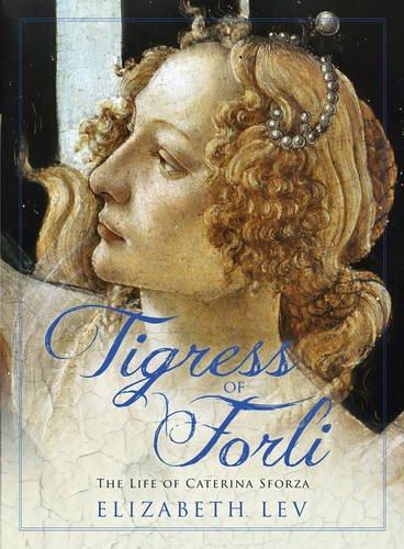 Lev Head (Tigress of Forli: The Life of Caterina Sforza (Great Lives))