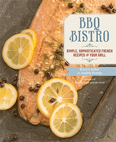 BBQ Bistro Simple Sophisticated Recipes product image