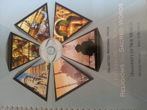 Selected Materials From Experiencing the World's Religions and Sacred Words University of New Mexico (University of New