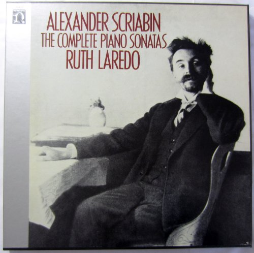 Alexander Scriabin: The Complete Piano Sonatas - Ruth - Mall Laredo