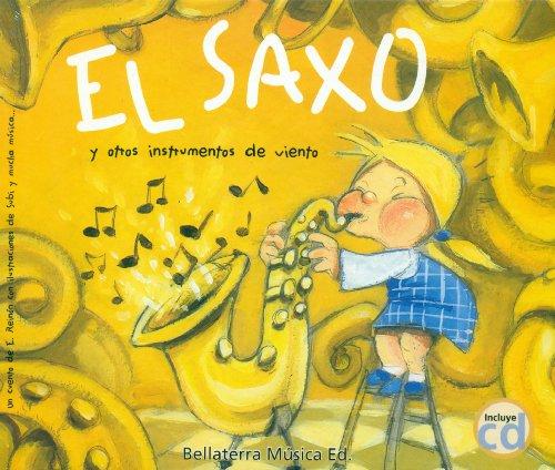 Descargar Libro El Saxo Y Otros Instrumentos De Viento Eladio Reinon