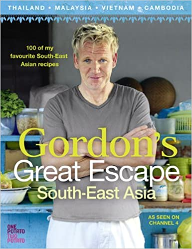 Gordon's Great Escape Southeast Asia: 100 of my favourite
