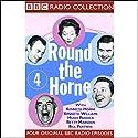 Round the Horne: Volume 4 Radio/TV Program by Kenneth Horne, more Narrated by Kenneth Horne, Kenneth Williams, Betty Marsden, Hugh Paddick