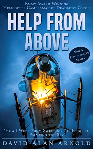 HELP FROM ABOVE: How I went from Sweeping the Floor to Painting the Sky by [ARNOLD, DAVID ALAN]