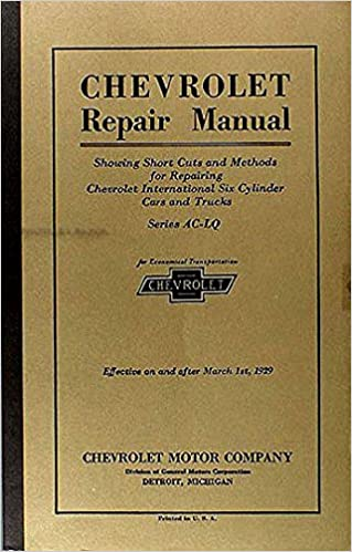 Car And Truck Shop >> The Best Shop Repair Manual For 1929 Chevrolet Car Or Truck