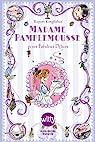 Madame Pamplemousse : Et ses fabuleux délices par Kingfisher