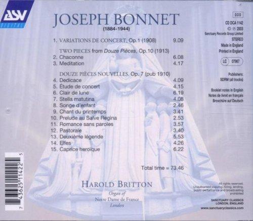 Bonnet: Organs Music- Variations de Concert, Op. 1 / Two Pieces from Douze / Douze Pieces Nouveles