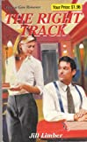 img - for The Right Track (Precious Gem Romance, 249) book / textbook / text book