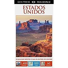 Estados Unidos - Coleção Guia Visual Folha de S. Paulo