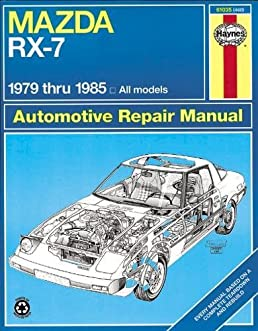 mazda rx 7 rotary 1979 thru 1985 all models (automative repair 1986 Mazda RX-7 mazda rx 7 rotary 1979 thru 1985 all models (automative repair manual) paperback \u2013 january 15, 1999
