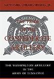 The Pride of the Confederate Artillery: The