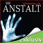 Die Anstalt | John Katzenbach
