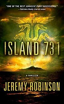 Island 731: A Thriller by [Robinson, Jeremy]