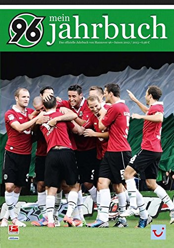 Mein Jahrbuch - Das offizielle Jahrbuch von Hannover 96: Saison 2012/2013