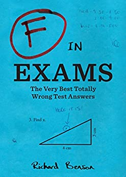 Amazon Com F In Exams The Very Best Totally Wrong Test