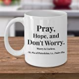 Catholic Saint Mug - For Fathers Day - Graduation - Birthday - Padre Pio Quote - Pray, Hope, and Don't Worry. Worry Is Useless. -St. Pio of Pietrelcina - Religious Gifts Idea - Ceramic Cup -11 oz