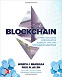 img - for Blockchain: A Practical Guide to Developing Business, Law, and Technology Solutions book / textbook / text book