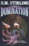 The Domination by S.M. Stirling(May 31, 1999) Hardcover