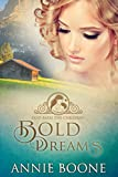 Bold Dreams: A Sweet Mail Order Bride Romance (God Bless the Children Book 4)