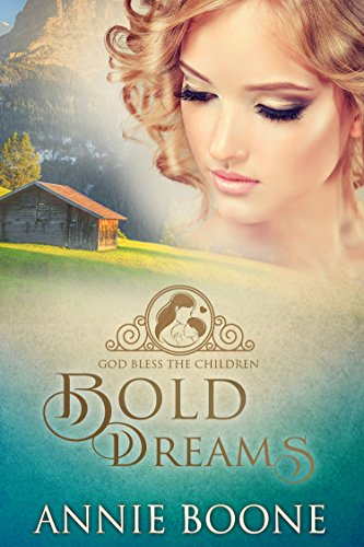 Bold Dreams Sweet Romance Children ebook