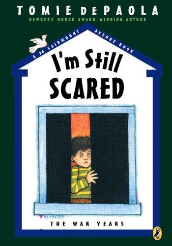 I'm Still Scared (A 26 Fairmount Avenue Book)