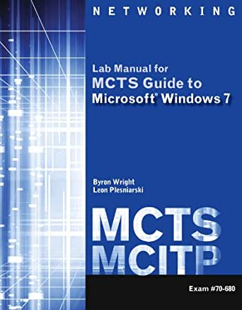Mcts Lab Manual 001 Byron Wright Leon Plesniarski Ebook border=