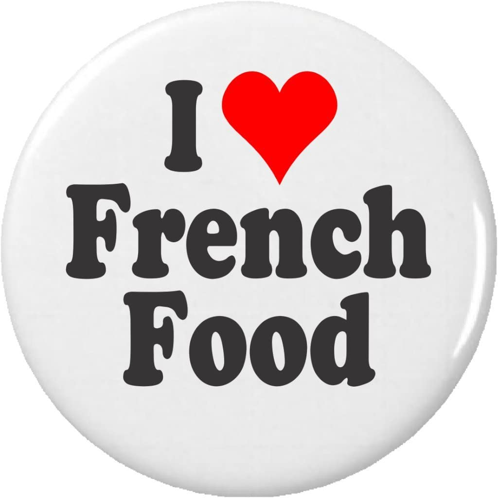 I Love French Food Pinback Button Pin Heart France