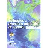 Epilepsies: Avancees Medicales et Sociales