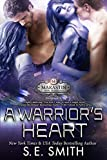 A Warrior's Heart: Marastin Dow Warriors Novella: Science Fiction Romance