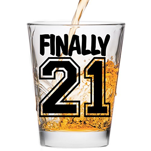 Finally 21 Shot Glass 21st Birthday Gift Celebrate Turning T