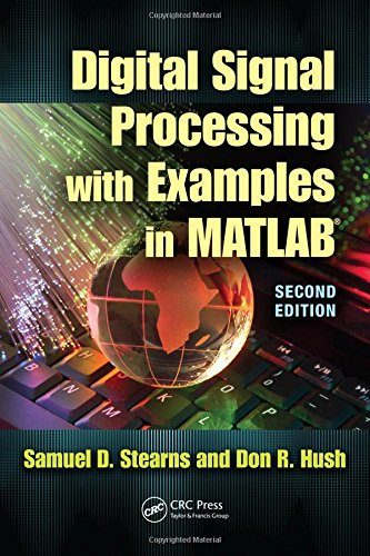 Digital Signal Processing with Examples in MATLAB® (Electrical Engineering & Applied Signal Processing Series) ()