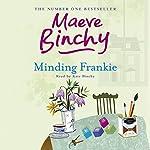Minding Frankie | Maeve Binchy