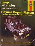 Jeep Wrangler 1987 thru 2000 - All Models (Haynes Automotive Repair Manual)