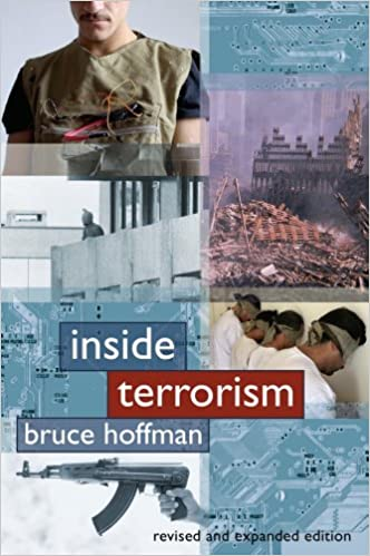 Inside terrorism columbia studies in terrorism and irregular inside terrorism columbia studies in terrorism and irregular warfare kindle edition by bruce hoffman politics social sciences kindle ebooks fandeluxe Choice Image