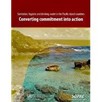 Sanitation, Hygiene and Drinking-Water in the Pacific Island Countries: Converting...