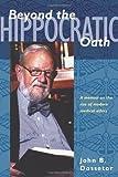 Beyond the Hippocratic Oath, John B. Dossetor, 0888644531