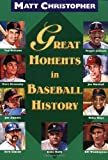 : Great Moments in Baseball History